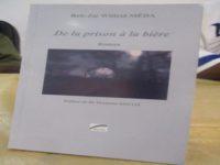 « De la prison à la bière » : Une œuvre littéraire qui interpelle la conscience de tous à l'égard des ex détenus.